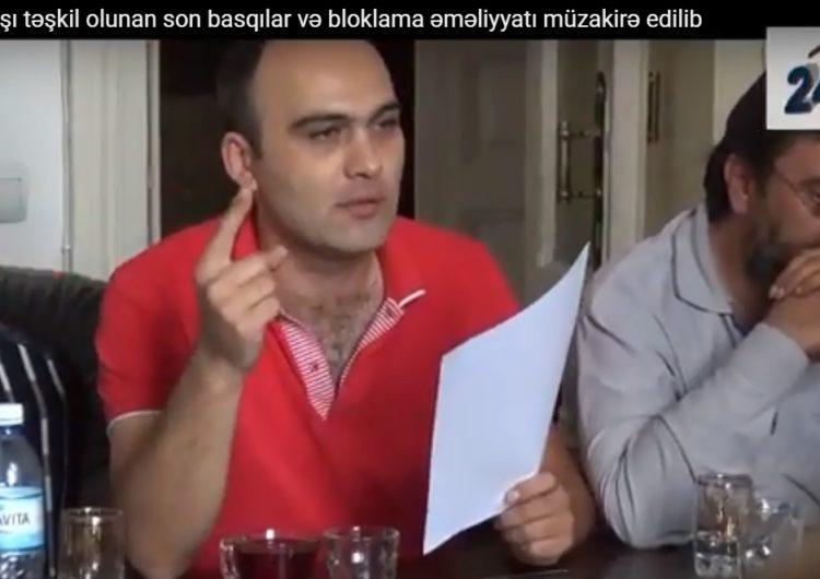 Mətbuata son basqılar və bloklama əməliyyatı müzakirə edildi – VİDEO
